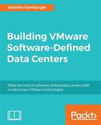 Building VMware Software-Defined Data Centers