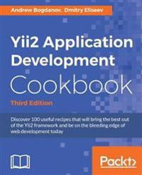 Yii2 Application Development Cookbook