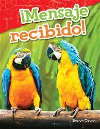 Mensaje Recibido! (Message Received!) (Spanish Version) (Grade 1)