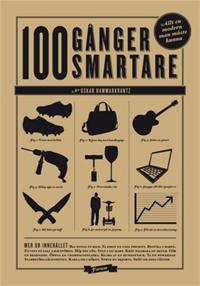 Hundra gånger smartare : Hundra saker varje modern man bör kunna