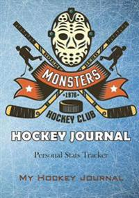 Hockey Journal: Sports Books for Boys 6-9, Personal STATS Tracker, 100 Games, 7 X 10