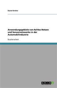 Anwendungsgebiete Von Ad-Hoc-Netzen Und Sensornetzwerke in Der Automobilindustrie