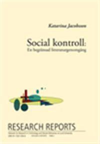 Social kontroll, En begränsad litteraturgenomgång