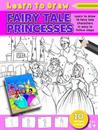 Learn to Draw Fairy Tale Princesses