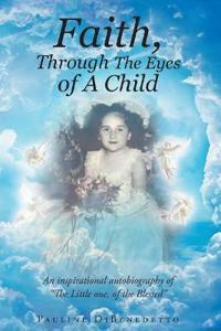 Faith, Through the Eyes of a Child