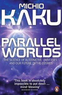 Parallel worlds - the science of alternative universes and our future in th