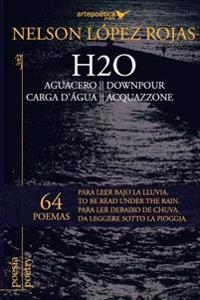 H2O: Aguacero - Downpour - Carga D'Agua - Acquazzone