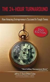 The 24-Hour Turnaround (2nd Edition)