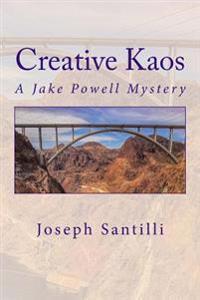 Creative Kaos: A Jake Powell Mystery