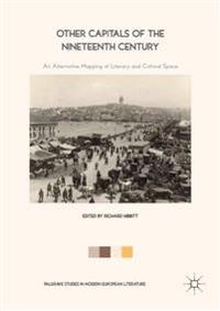 Other Capitals of the Nineteenth Century