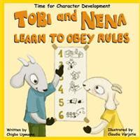 Tobi and Nena Learn to Obey Rules