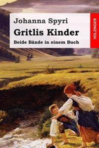 Gritlis Kinder: Beide Bande in Einem Buch