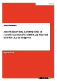 Reformbedarf Und Reformpolitik in Foederalstaaten