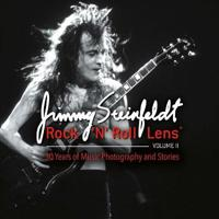 Rock 'n' Roll Lens Volume II: 30 Years of Music Photography and Stories