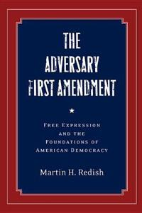 Adversary First Amendment
