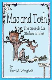 Mac and Tosh: The Search for Stolen Smiles
