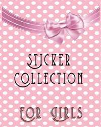 Sticker Collection for Girls: Blank Sticker Book, 8 X 10, 64 Pages