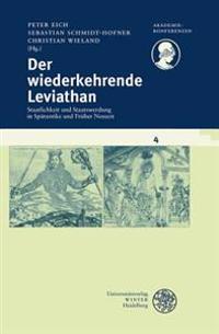 Der Wiederkehrende Leviathan: Staatlichkeit Und Staatswerdung in Spatantike Und Fruher Neuzeit