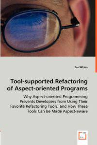 Tool-supported Refactoring of Aspect-oriented Programs