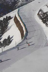 Ski Slope at a Ski Resort Winter Sports Journal: 150 Page Lined Notebook/Diary