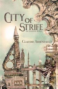 City of Strife: (Isandor #1)