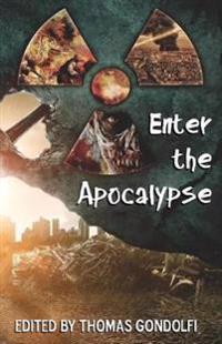 Enter the Apocalypse