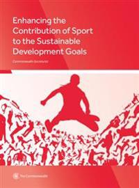 Enhancing the Contribution of Sport to the Sustainable Development Goals