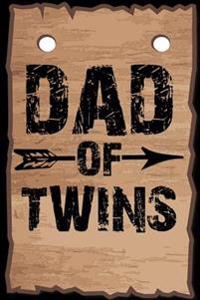 Dad of Twins: Happy Father's Day Father's Day Notebook Professionally Designed (Wood Look), Work Book, Planner, Diary,100 Pages (Bes