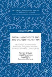 Social Movements and the Spanish Transition
