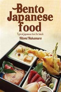 Bento Japanese Food: Learn to Prepare Delicious Bento Launch Box to Style Japanese