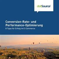 Converstion-Rate Und Perfomance-Optimierung: 8 Tipps Fur Erfolg Im E-Commerce
