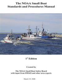 The Noaa Small Boat Standards and Procedures Manual