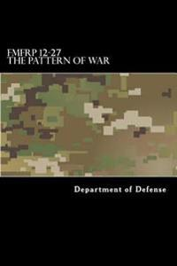 Fmfrp 12-27 the Pattern of War