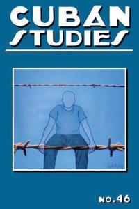 Cuban Studies 46