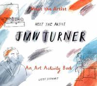Meet the Artist - J.m.w. Turner