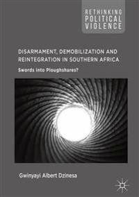 Disarmament, Demobilization and Reintegration in Southern Africa