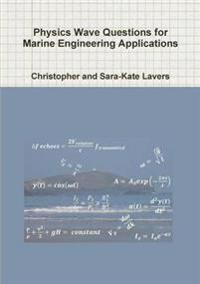 Physics Wave Questions for Marine Engineering Applications