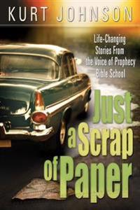 Just a Scrap of Paper: Life-Changing Stories from the Voice of Prophecy Bible School