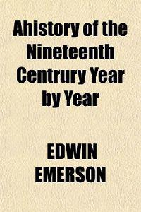 Ahistory of the Nineteenth Centrury Year by Year
