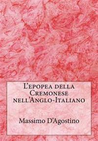 L'Epopea Della Cremonese Nell'anglo-Italiano