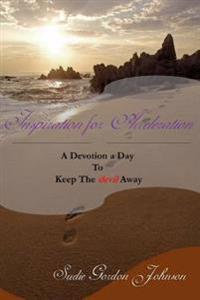 Inspiration for Acceleration: A Devotion a Day to Keep the Devil Away