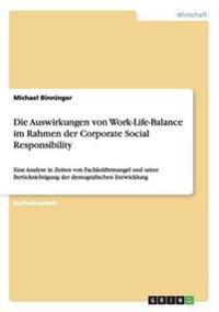 Die Auswirkungen Von Work-Life-Balance Im Rahmen Der Corporate Social Responsibility