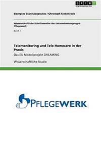 Telemonitoring Und Tele-Homecare in Der Praxis