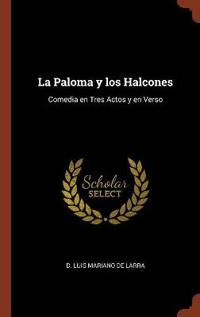 La Paloma y Los Halcones
