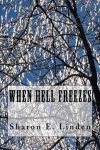 When Hell Freezes