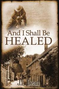 And I Shall be Healed