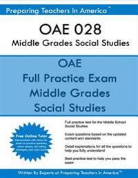 Oae 028 Middle Grades Social Studies: Oae 028 Social Studies