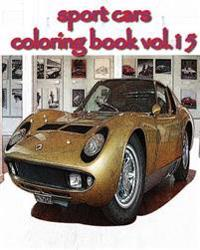 Sport Cars: Coloring Book Vol.15: Sketch Coloring Book