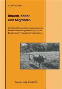 Bauern, Kader Und Migranten