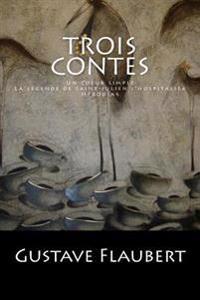 Trois Contes: Un Coeur Simple, La Legende de Saint-Julien L'Hospitalier, Herodias.